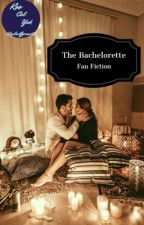 The Bachelorette Fan Fiction by koocalyak