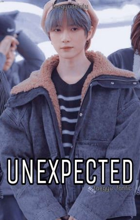 Unexpected(Editing): Taegyu✔️ by TaegyuDelulu