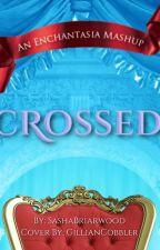 Crossed-An FTRS/RAR crossover by SashaBrairwood