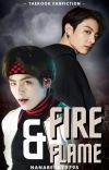 ✔️ Fire And Flame // BTS Taekook 18+ cover