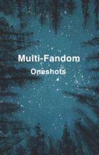 Multi-Fandom Oneshots by rory_JADE_WdW