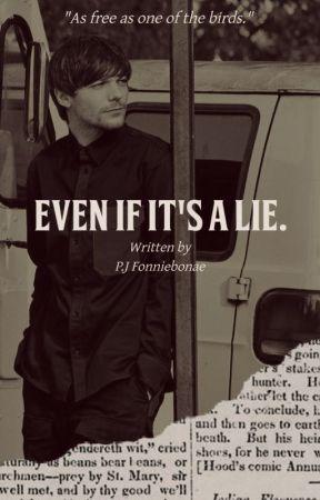Even If It's a Lie. (l.s) by tommothetease58
