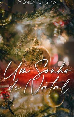 Um sonho de Natal(DEGUSTAÇÃO) by MnicaCristina140