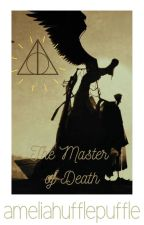 The Master of Death   resurrection by ameliahufflepuffle