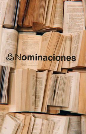 Nominaciones 😘✌️ by 7w7alguienenelmundo