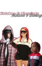 Mistakes & Blessings by kentrellpluskids_
