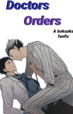 Doctors Orders | BokuAka by retrowritez