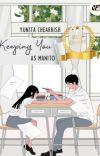 Keeping You as Manito | DITERBITKAN cover