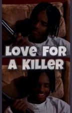 Love For A Killer  by _angelitaa
