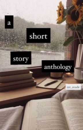 a short story anthology by MT_Reade