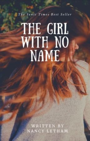 The girl with no name [COMPLETED] by nancyletham