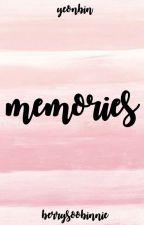 Memories | Yeonbin  by berrysoobinnie
