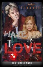 Hate To Love  by ishuu11