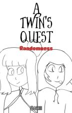 A Twin's Quest by GuyWhoCantDoStuff