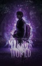 Mirror World: The Last Guardian  by agust-bangtan