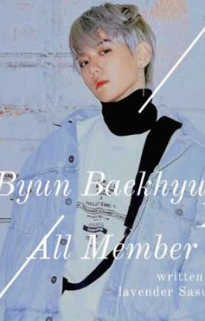 Baekhyun and All (EXO Member And Other Boy Grup) [2] by lavenderSasuke