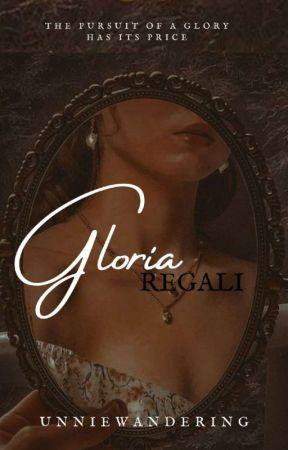 Gloria Regali by UnnieWandering