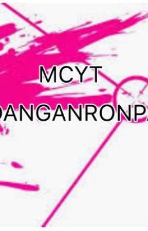 MCYT Danganronpa  by icantread1234