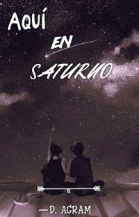 Aquí, En Saturno.  cover