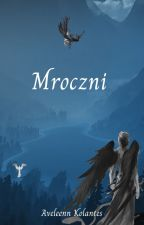 Mroczni by Aveleenn