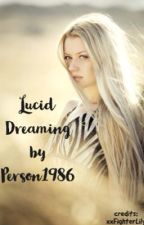 Lucid Dreaming by Person1986