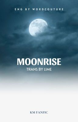 KookMin | moonrise (Trans)
