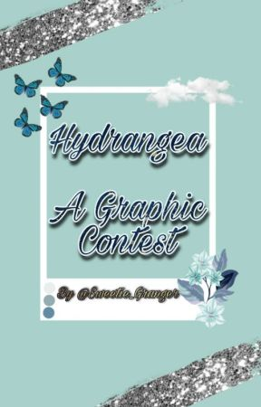 Hydrangea ~ A Graphic Contest by Sweetie_Granger