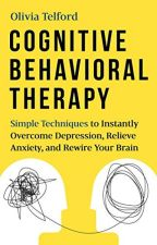 Cognitive Behavioral Therapy by Olivia Telford by cidunesy19020