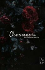Occurencia by Aira_h