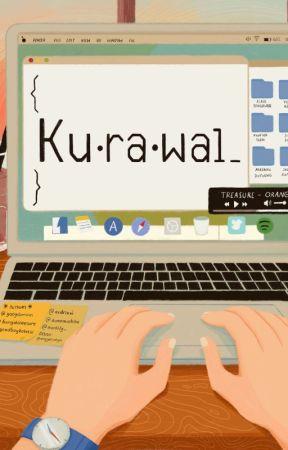 Ku•ra•wal {} by Trejofictions