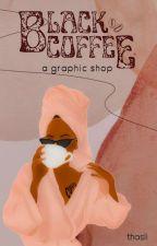 ᗷᒪᗩᑕK ᑕOᖴᖴEE- a graphic shop by idgafology