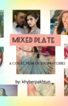 Mixed plate! ( a collection of short stories) by khyberpakhtun