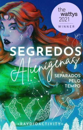 Segredos Alienígenas I: Separados Pelo Tempo by raymarinhoautora