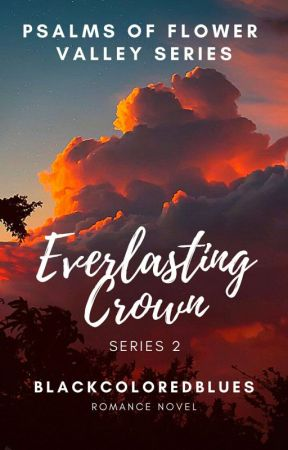 Everlasting Crown by Blackcoloredblues
