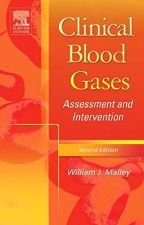 Clinical Blood Gases by William J. Malley MS  RRT  CPFT by titohuda8861