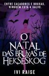 O Natal das bruxas de Hekseskog cover