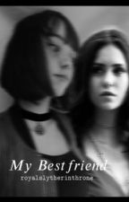 My Bestfriend {Pansy x Reader} by royalslytherinthrone