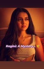 Ragini: A Mystery... by MercuryAmalgam