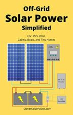 Off Grid Solar Power Simplified by Nick Seghers by cepynuwo49503