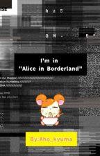 "I'm in ""Alice in Borderland"" by Aho_Kyuma"