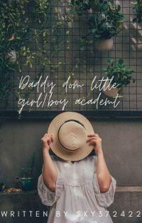 Daddy Dom Little Girl/Boy Academy cover