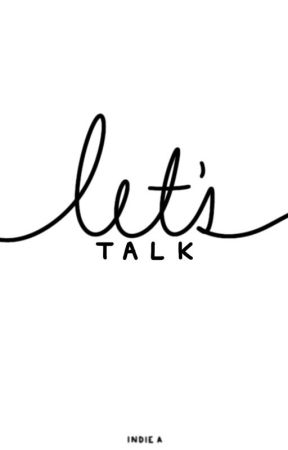 Let's Talk by thefreakoffreaks
