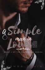 A Simple Man In Love by B_Zahin27