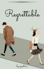 REGRETTABLE (ON GOING) by agustinasyarifa