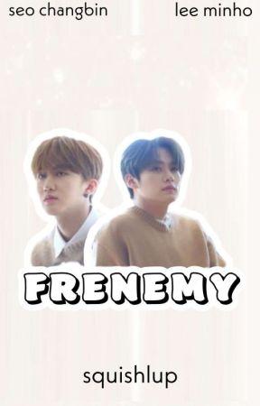 FRENEMY - MINBIN by squishlup