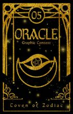 ORACLE | Graphic Contest by CovenOfZodiac