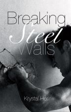 Breaking Steele Walls by Miss_Krys
