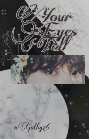 Your Eyes Tell.  «TaeKook» by Gathy26