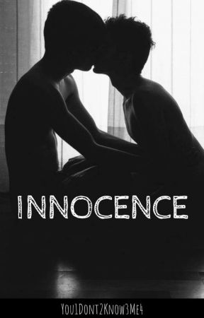 Innocence: The Book by You1Dont2Know3Me4