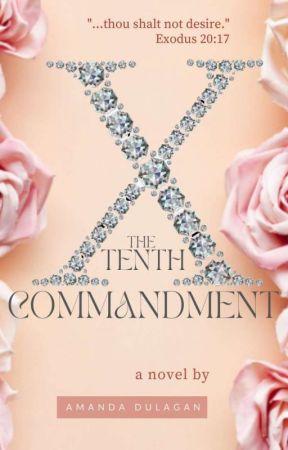 The 10th Commandment  by Amanda_Dulagan